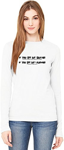 If You see me smiling T-Shirt da Donna a Maniche Lunghe Long-Sleeve T-shirt For Women| 100% Premium Cotton| DTG Printing| Medium