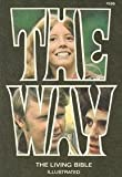 The Way: The Living Bible (Illustrated)