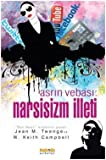 img - for Asrin Vebasi - Narsisizm Illeti book / textbook / text book