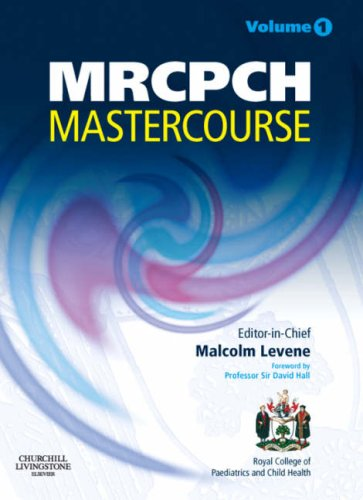 MRCPCH MasterCourse: Volume 1 with DVD and website access, 1e (MRCPCH Study Guides) (Vol. 1), by Malcolm I. Levene MD  FRCP  FRCPCH  FMedS