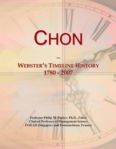 Chon: Webster's Timeline History, 1780 - 2007