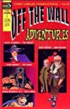 img - for COMIC LIBRARY INTERNATIONAL- VOL.10 - OFF THE WALL ADVENTURES book / textbook / text book