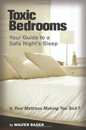 Toxic Bedrooms: Your Guide to a Safe Night's Sleep