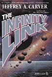 Infinity Link (0812533275) by Jeffrey A. Carver