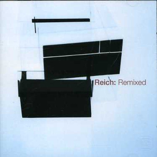 Reich: Remixed