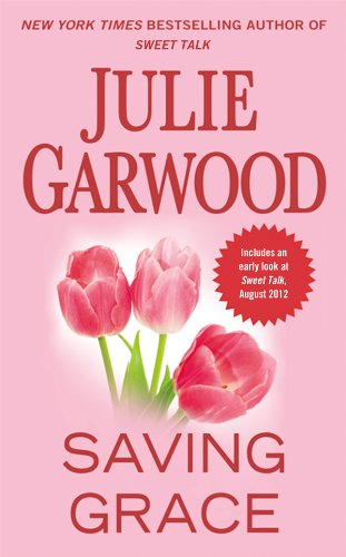 Julie Garwood - Saving Grace