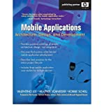 img - for [(Mobile Application: Architecture, Design, and Development )] [Author: Heather Schneider] [Apr-2004] book / textbook / text book