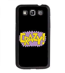 Printvisa Ultra Crazy 2D Hard Polycarbonate Designer Back Case Cover for Samsung Galaxy Quatt...
