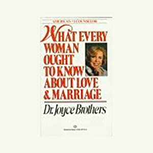 What Every Woman Ought to Know About Love and Marriage Audiobook
