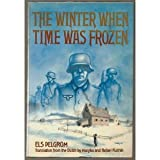 img - for The winter when time was frozen book / textbook / text book