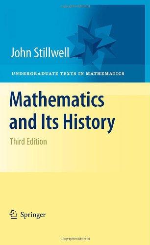 Mathematics and Its History, 3rd Edition