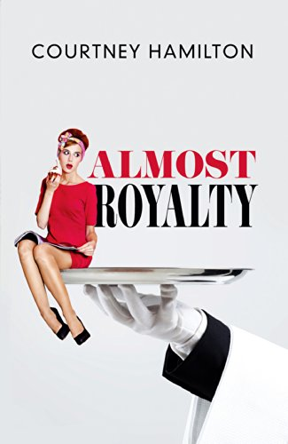 Almost Royalty by Courtney Hamilton ebook deal