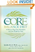 The Core Balance Diet: 4 Weeks to Boost Your Metabolism and Lose Weight for Good
