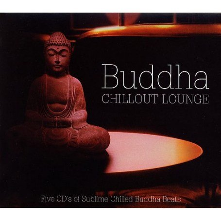 Various Artists - Buddha Chillout Lounge - Zortam Music