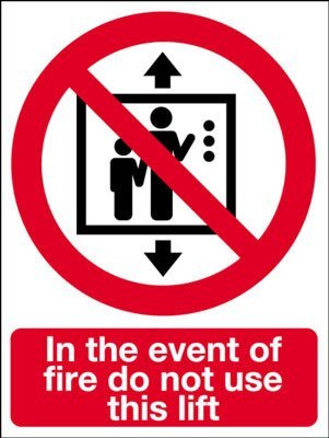 Fire Safety Sign - In The Event Of Fire Do Not Use This Lift by Perfect Safety Signs