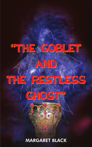 The Goblet and the Restless Ghost  PDF Download Free