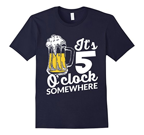 Men's It's Five O'Clock Somewhere T-Shirt funny beer Medium Navy (Beer O Clock compare prices)