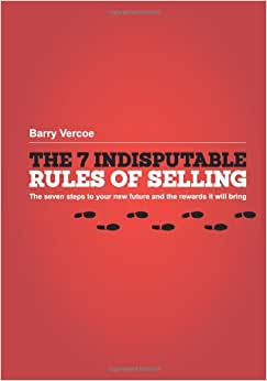 The 7 Indisputable Rules Of Selling