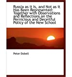 img - for Russia as It Is, and Not as It Has Been Represented: Together with Observations and Reflections on T (Paperback) - Common book / textbook / text book