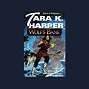 Wolf's Bane: Tales of the Wolves, Book 4 | Tara K. Harper