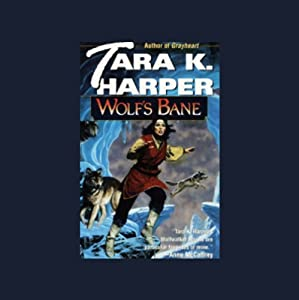 Wolf's Bane: Tales of the Wolves, Book 4 | [Tara K. Harper]
