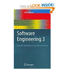 Software Engineering 3: Domains, Requirements, and Software Design