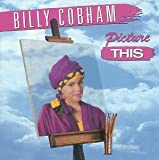 Picture This by Billy Cobham
