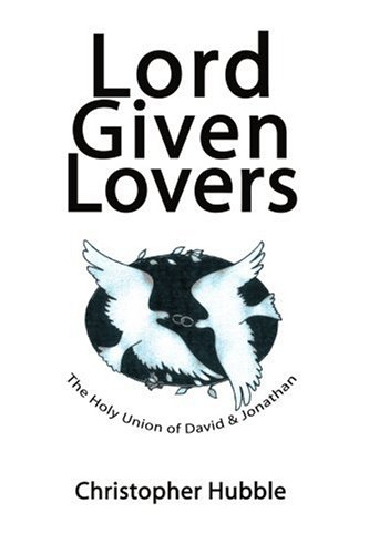 Lord Given Lovers: The Holy Union of David & Jonathan