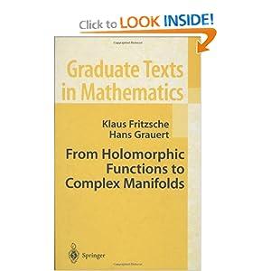 From Holomorphic Functions to Complex Manifolds Hans Grauert, Klaus Fritzsche