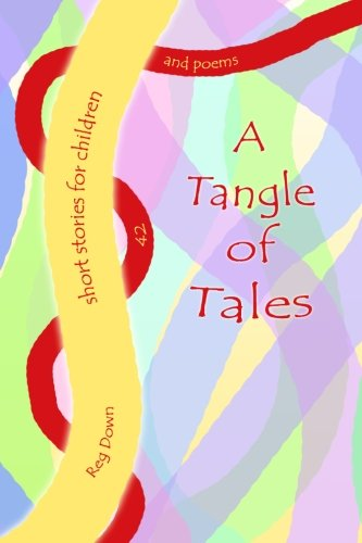 Tangle Of Tales: Short Stories For Children
