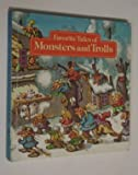 Favorite Tales of Monsters and Trolls (0394934776) by George Jonsen