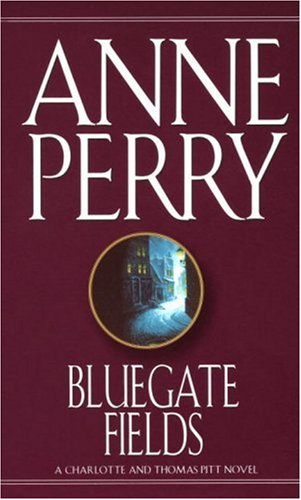 Bluegate Fields, Anne Perry