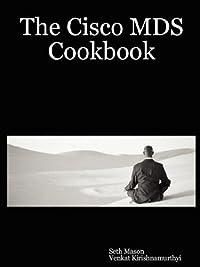 The Cisco MDS Cookbook download ebook