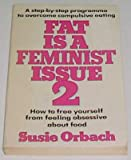Fat Is a Feminist Issue: Pt. 2 (009934260X) by Orbach, Susie