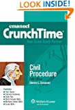 CrunchTime: Civil Procedure, Fifth Edition