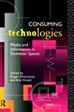 img - for Consuming Technologies book / textbook / text book