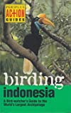 img - for Birding Indonesia (Periplus Action Guides) book / textbook / text book