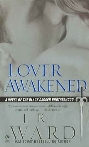 Lover Awakened by J.R. Ward –Discussion