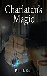 Charlatan's Magic by Patrick Bran ebook deal