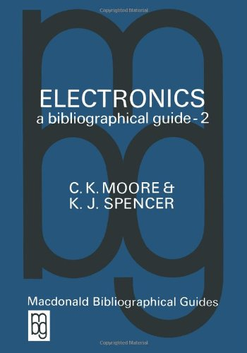 Electronics A Bibliographical Guide (The Macdonald Bibliographical Guides)