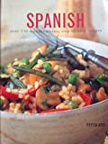 Spanish : Over 150 Mouthwatering Step-by-Step Recipes.