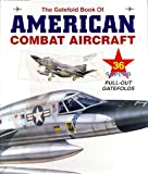 Image of The Gatefold Book of American Combat Aircraft