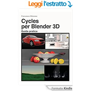 Cycles per Blender 3D - Guida pratica