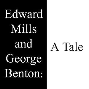 Edward Mills and George Benton Audiobook