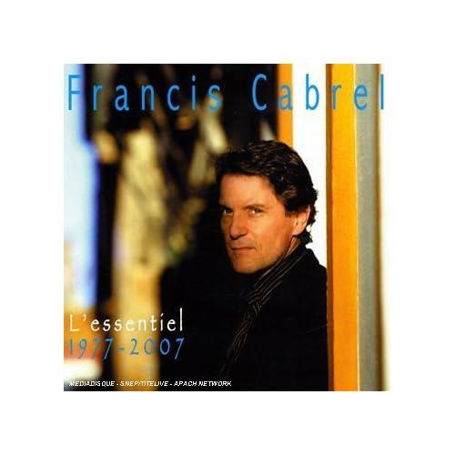 Francis Cabrel L'essentiel[1977 2007] preview 0
