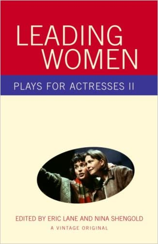 Leading Women: Plays for Actresses 2