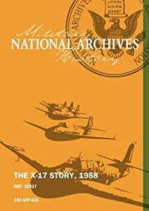 THE X-17 STORY, 1958