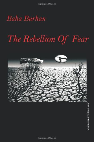 The Rebellion of Fear