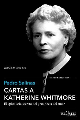 Cartas A Katherine Whitmore (.)