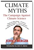 Climate Myths: The Campaign Against Climate Science